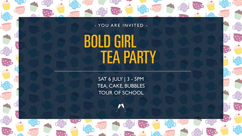 a516e9df6601 We are delighted to invite you to our Bold Girl Tea Party on 6th July, 3 –  5pm. Please use the form below to book your place. If you've already  completed ...